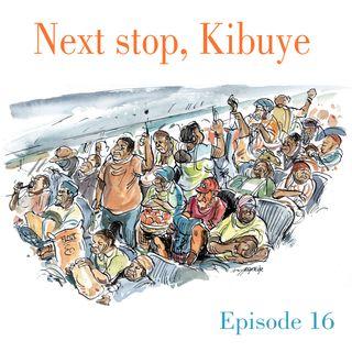 Ep.16 Next stop, Kibuye