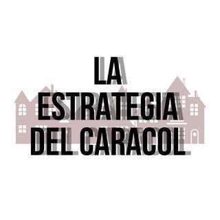 EP. 1 - La Estrategia Del Caracol