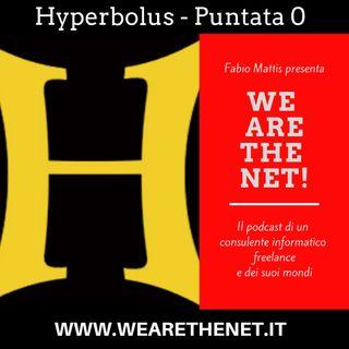 0 - Hyperbolus: Dal Virtuale al Reale