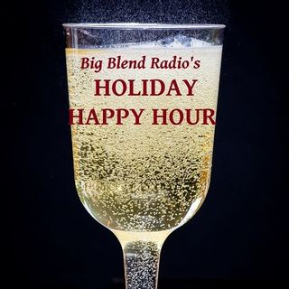 Big Blend Radio: Winter Holiday Happy Hour Party 2017