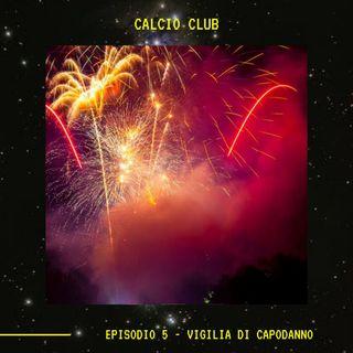 CALCIO CLUB - Episodio 5