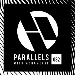 Parallels 032 with Monoverse (Live @ Groove Cruise Cabo 2018 - United We Groove Stage)