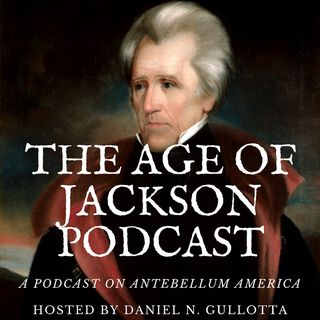 The Age of Jackson Podcast