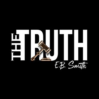 The Truth with E.B. SMITH