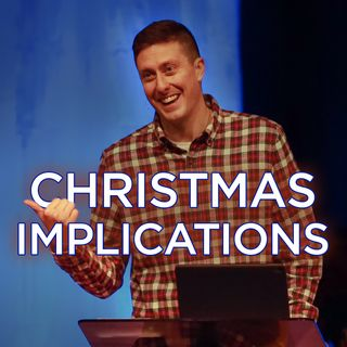 Christmas Implications