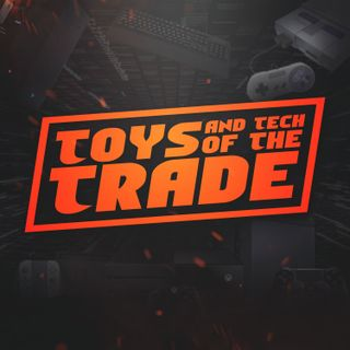 Toys & Tech of the Trade-Episode 23 |  Mike Bisceglia