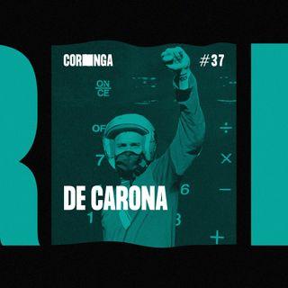 #37 - De Carona