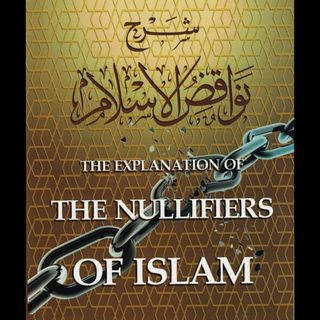 The Nullifiers of Islam