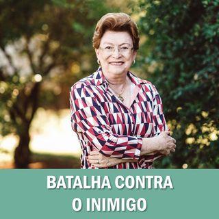 Batalha contra o inimigo // Pra. Suely Bezerra