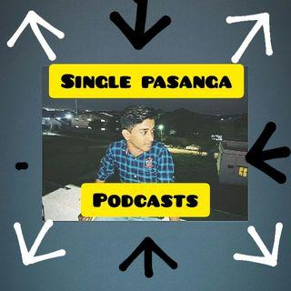 Single Pasanga Podcast!!🔥's podcast