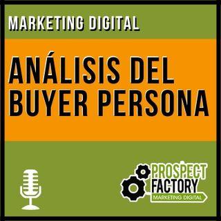 Análisis del Buyer Persona | Prospect Factory