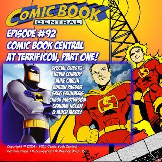 #92: TerrifiCon, Part One