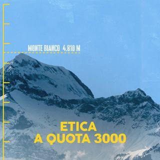 Etica a quota 3000