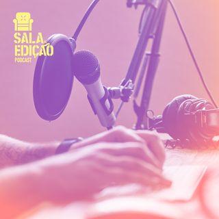 #081 | Edição de Podcast