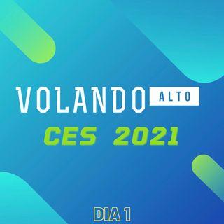 24|CES 2021 DIA1:  Smartvs, Robots, drones, tendencias y mucho mas