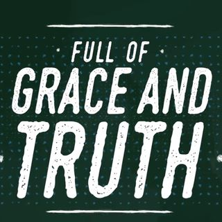 What is the relationship between grace and truth?