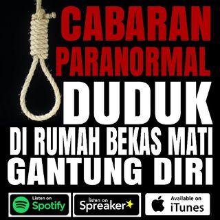 Cerita Seram - Bekas Rumah Orang Gantung Diri Di Indonesia!