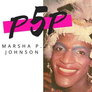 Marsha P. Johnson  -  La ribelle