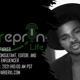 Parker - Stylist, Editor and Enfluencer