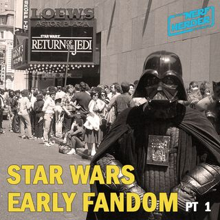 Star Wars Fandom: the Early Years (part 1 of 2)