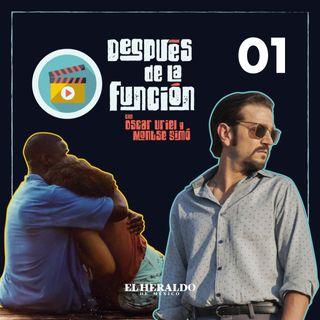 Narcos México 2 y Waves en Después de la función I Episodio 1