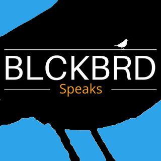 BLCKBRD Speaks
