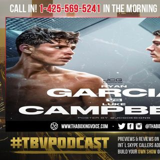☎️Ryan Garcia vs Luke Campbell🔥Garcia Shows Cojones😤Accepts Fight, Negotiations Started❗️