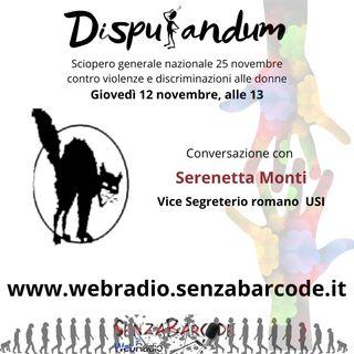 Con Serenetta Monti il 25 novembre. Sciopero generale nazionale in occasione della giornata mondiale contro le violenze sulle donne