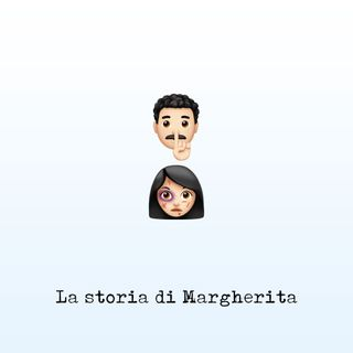 La storia di Margherita