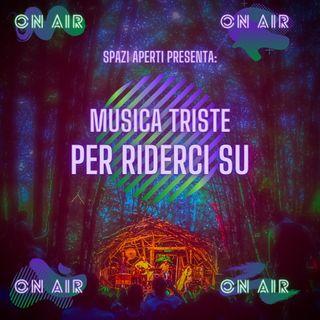 Musica Triste Per Riderci Su