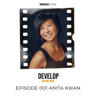 EPISODE 001 ANITA KWAN
