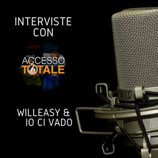Accesso Totale intervista WillEasy e Io ci vado - Io ci vado, l'anima associativa dell'ecosistema WillEasy