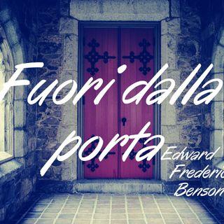 Fuori dalla porta - Edwadr Frederic Benson