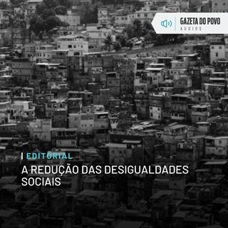 Editorial: A redução das desigualdades sociais