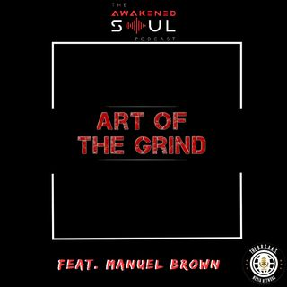 Episode 86: The Art Of The Grind