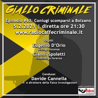 #63 Ep. | Coniugi scomparsi a Bolzano, gli sviluppi sul caso