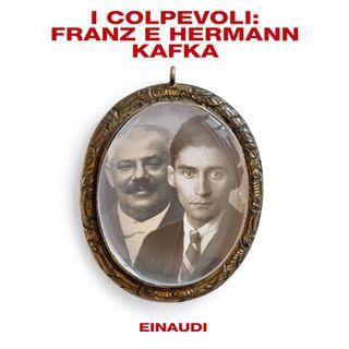 I colpevoli: Franz e Hermann Kafka | E01