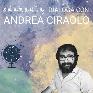 Come trasformare l'errore in opportunità con Andrea Ciraolo - Gli amici di Edunauta