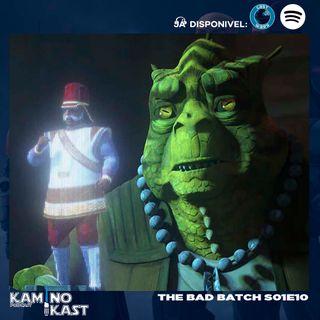 KaminoKast 155: The Bad Batch S01E10