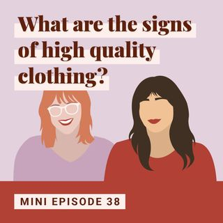 What are the signs of high quality clothing?