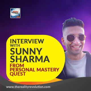 Interview with Sunny Sharma from Personal Mastery Quest