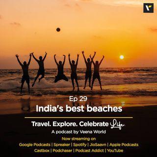Ep 29: India's Best Beaches