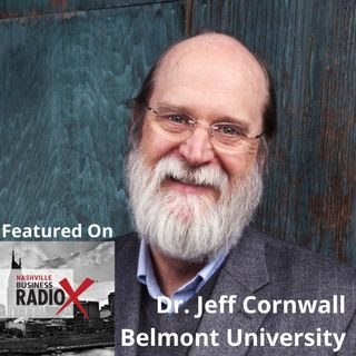 Dr. Jeff Cornwall, Massey Chair and Professor of Entrepreneurship, Belmont University