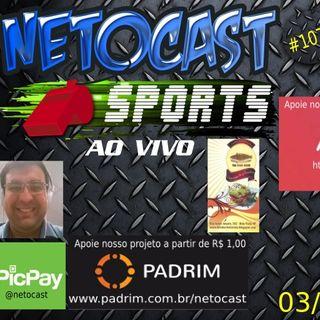 NETOCAST 1070 DE 03/10/2018 - ESPORTES