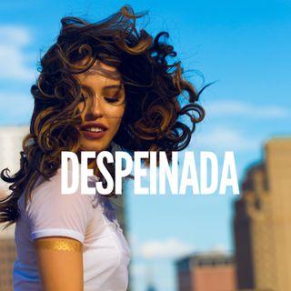Despeinada - Ozuna - Camilo