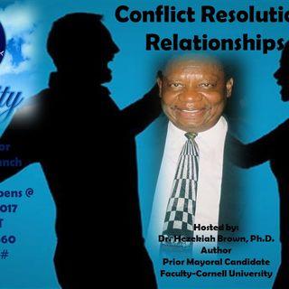 Episode 1: Conflict in Relationships- Dr. Hezekiah Brown