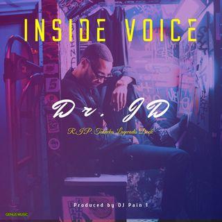 Inside Voice (R.I.P. Tasheka) by Dr. JD produced by DJ Pain 1