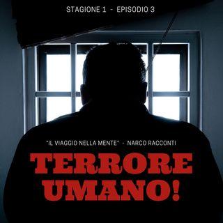 Terrore Umano...