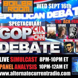 ACR Boiler Room EP #24 -  Pt. 2 - GOP Debate Extravaganza Pt 2