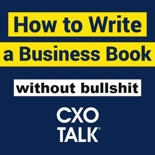 How to Write a Business Book with Josh Bernoff, Without Bullshit